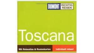 Richtig Reisen - Toskana